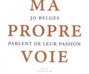 Nina Meert – Ma Propre Voie: 30 Belges Parlent de leurs Passion